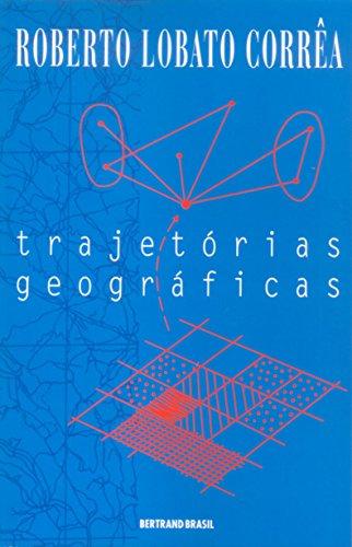 9788528605907: Trajetórias geográficas (Portuguese Edition)