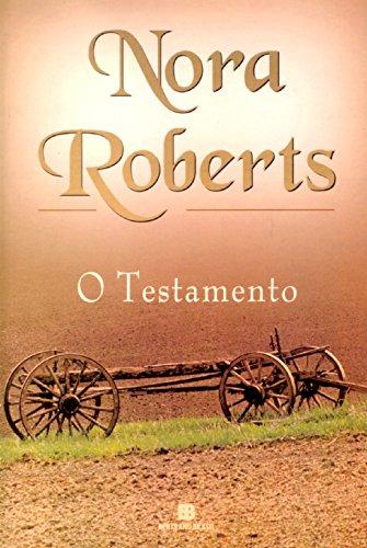 Testamento (Em Portugues do Brasil): Nora Roberts