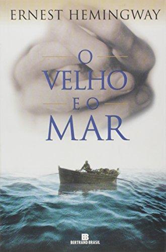 9788528607598: O Velho e O Mar (Em Portugues do Brasil)