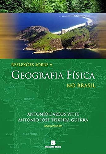 9788528610499: Reflexões Sobre a Geografia Física no Brasil
