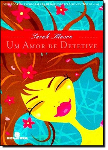 9788528610734: Amor de Detetive, Um