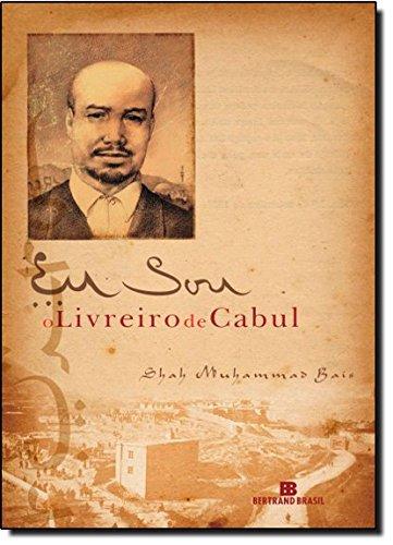 9788528612363: Eu sou o Livreiro de Cabul (Portuguese Text)