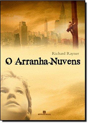 O Arranha-Nuvens: Richard Rayner