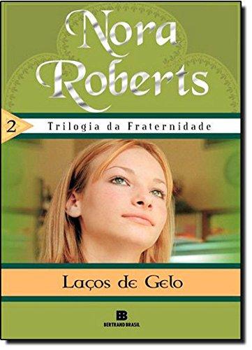 9788528613278: Lacos de Gelo (Trilogia da Fraternidade) Vol 2 (Em Portugues do Brasil)