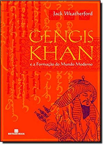 9788528614497: Gengis Khan e A Formacao do Mundo Moderno (Em Portugues do Brasil)