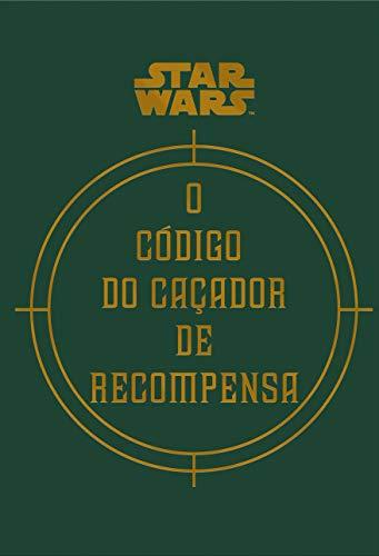 9788528614848: Star Wars: O Codigo do Cacador de Recompensa (Em Portugues do Brasil)