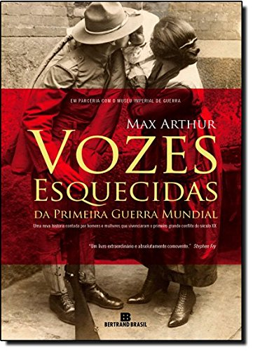 9788528615081: Vozes Esquecidas da Primeira Guerra Mundial (Em Portugues do Brasil)