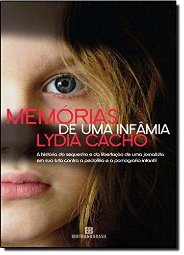 9788528615647: Memorias de Uma Infamia - Memorias de Una Infamia (Em Portugues do Brasil)