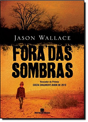 9788528615661: Fora das Sombras - Out Of Shadows (Em Portugues do Brasil)