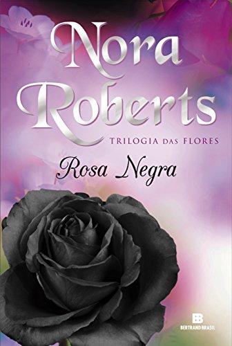 9788528616170: Rosa Negra (Col. : Trilogia das Flores) (Em Portugues do Brasil)
