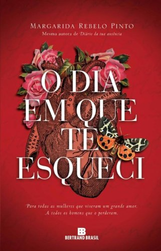 9788528616231: O Dia Em Que Te Esqueci (Em Portuguese do Brasil)