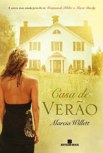 Casa de Verao (Em Portugues do Brasil): Marcia Willet