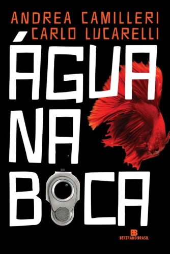 9788528617061: Agua Na Boca - Acqua In Bocca (Em Portugues do Brasil)