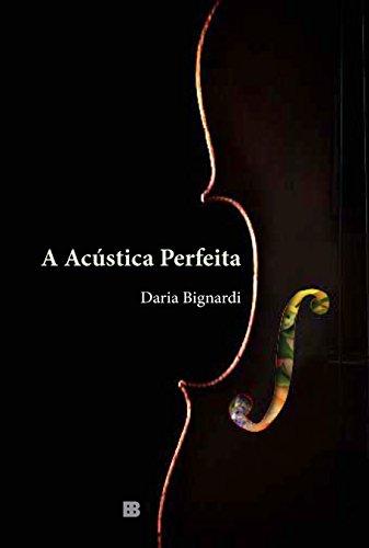 9788528617948: A Acustica Perfeita (Em Portugues do Brasil)