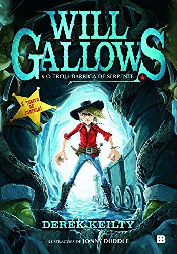 Will Gallows e o Troll Barriga de: Derek Keilty