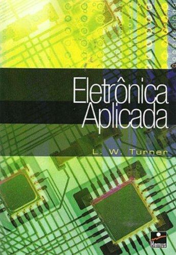 9788528900125: Eletrônica Aplicada (Em Portuguese do Brasil)