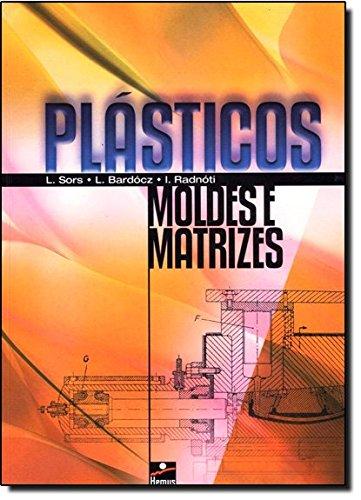 9788528900194: Plásticos Moldes e Matrizes (Em Portuguese do Brasil)