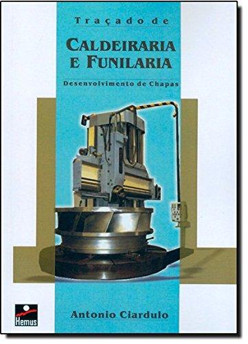 9788528903836: Traçado de Caldeiraria e Funilaria. Desenvolvimento de Chapas (Em Portuguese do Brasil)