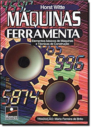 9788528904574: Máquinas Ferramenta (Em Portuguese do Brasil)