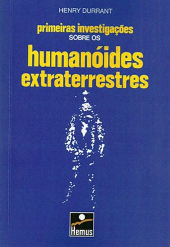 9788528904635: Os Humanóides Extraterrestres (Em Portuguese do Brasil)