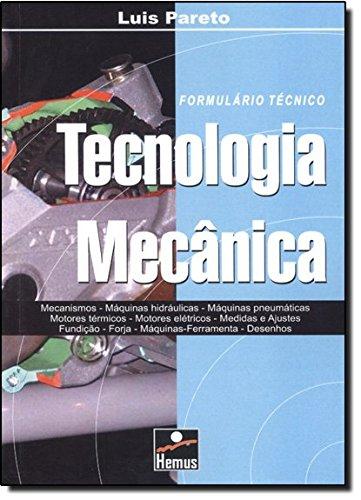 Tecnologia Mecânica (Em Portuguese do Brasil): Luis Pareto