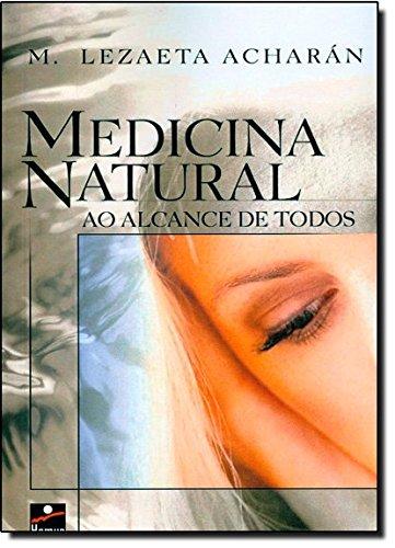 9788528905045: Medicina Natural ao Alcance de Todos (Em Portuguese do Brasil)