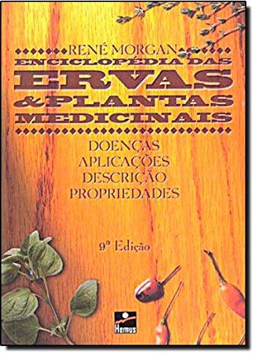 9788528905052: Enciclopédia das Ervas e Plantas Medicinais