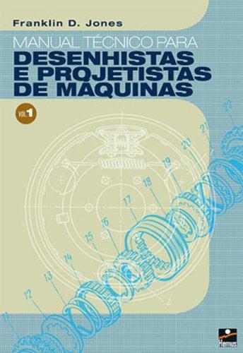 9788528906158: Manual Técnico para Desenhistas e Projetistas de Máquinas - Volume 1 (Em Portuguese do Brasil)