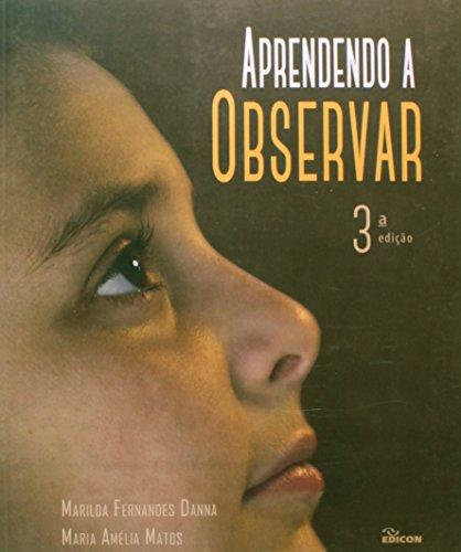 9788529009711: Aprendendo a Observar