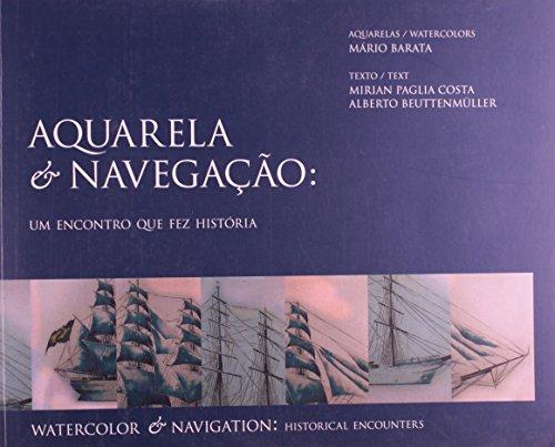Aquarela & navegação : um encontro que: Beuttenm�ller, Alberto