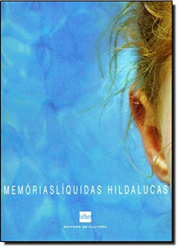 Memorias liquidas: Hilda Lucas