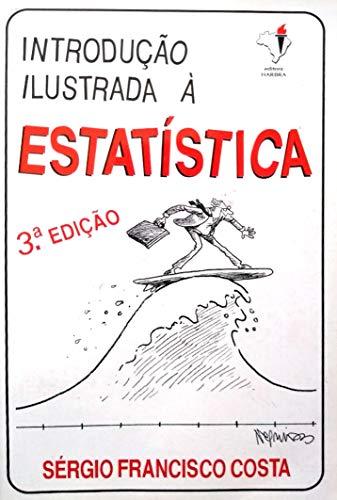 9788529400662: Introdução Ilustrada a Estatística