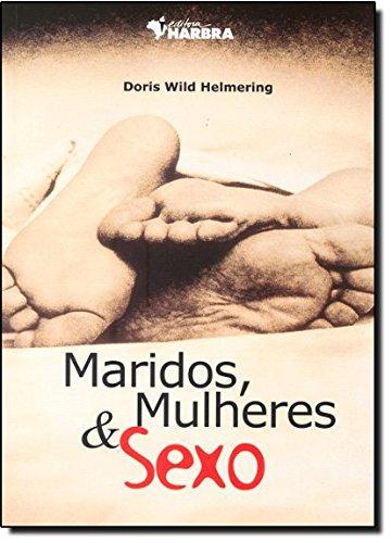 9788529401355: Maridos, Mulheres e Sexo (Em Portuguese do Brasil)