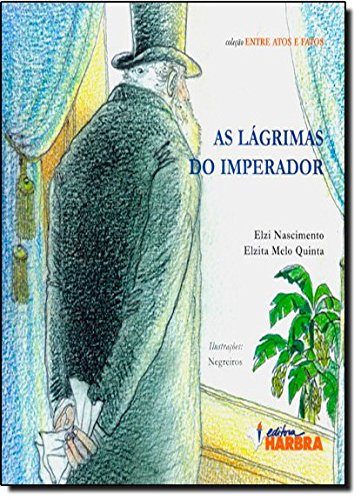 As Lágrimas do Imperador (Em Portuguese do Brasil): E. Nascimento