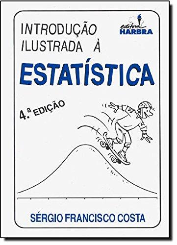 9788529402888: Introdução Ilustrada a Estatística