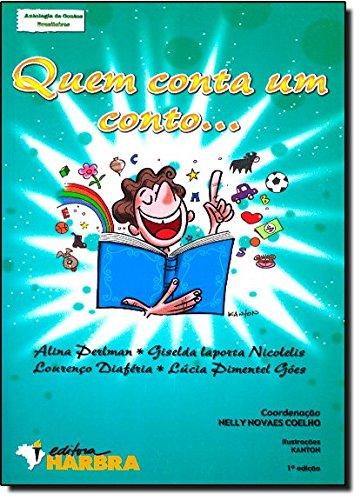Quem Conta um Conto...: Alina Perlman; Giselda