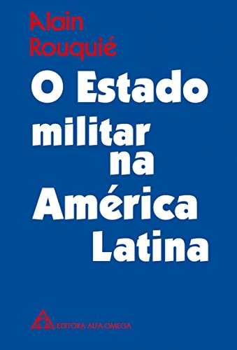 9788529501086: O Estado Militar na América Latina