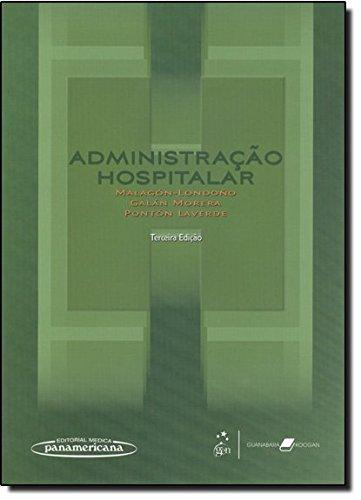 Administração hospitalar: Malagón-Londoño, Gustavo; Morera,