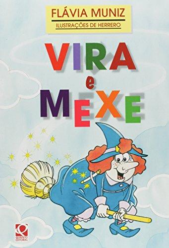 9788530501204: Vira E Mexe