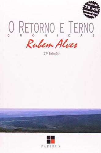 O retorno e terno-- (Portuguese Edition): Alves, Rubem A
