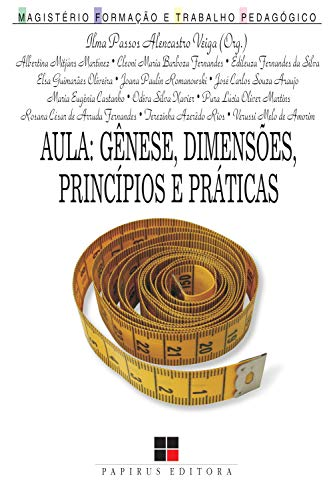9788530808594: Aula. Genese, Dimens�es, Principios E Pr�ticas (Em Portuguese do Brasil)
