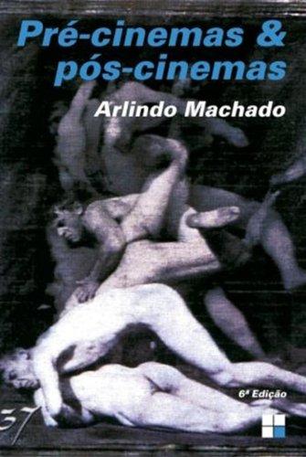 9788530809355: Pré-Cinemas & Pós-Cinemas (Em Portuguese do Brasil)