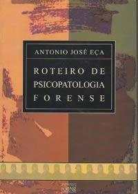 9788530911416: Roteiro de psicopatologia forense (Portuguese Edition)