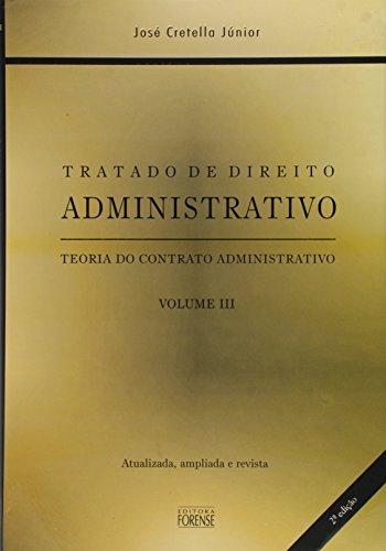 9788530913786: Tratado De Direito Administrativo - V. 03 - Contrato Administrativo (Em Portuguese do Brasil)