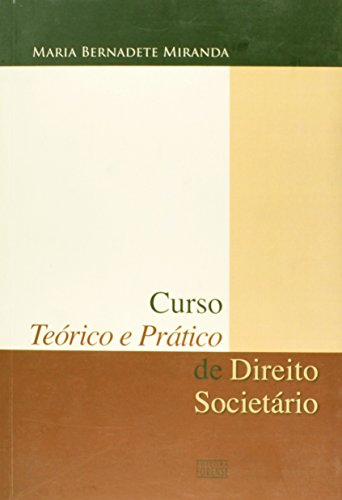 9788530925444: CURSO TEORICO E PRATICO DE DIREITO SOCIETARIO