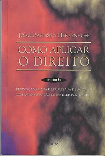 9788530925789: Como Aplicar O Direito (Em Portuguese do Brasil)
