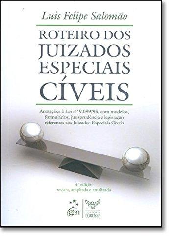 9788530927592: Roteiro dos Juizados Especiais Cíveis (Em Portuguese do Brasil)