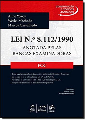 9788530933739: Lei N¼8112-1990: Anotada Pelas Bancas Examinadoras - Fcc