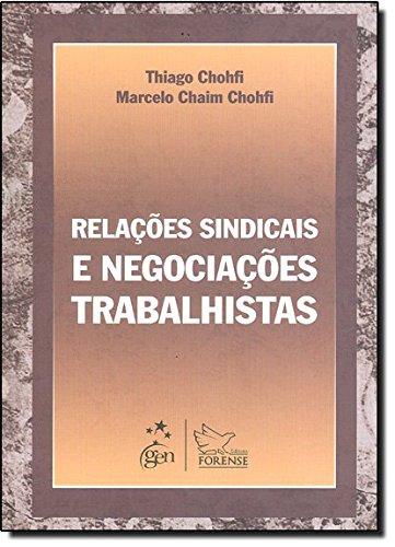 9788530935269: Relações Sindicais e Negociações Trabalhistas