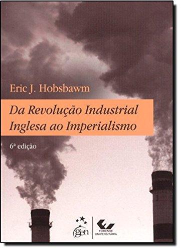 9788530935368: Da Revolução Industrial Inglesa ao Imperialismo (Em Portuguese do Brasil)